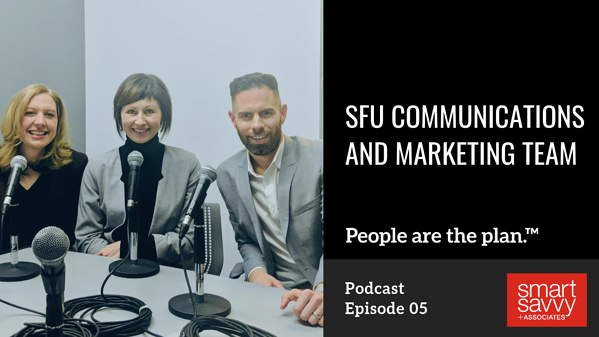 SFU Communications and Marketing team | People Are The Plan Podcast